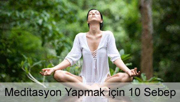 Neden Meditasyon Yapılır?