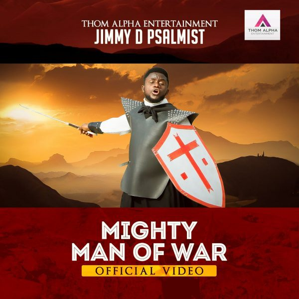 Video: Mighty Man Of War - Jimmy D Psalmist