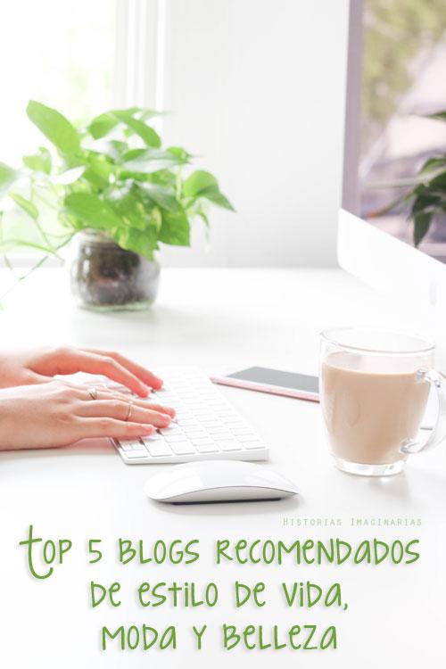 Top 5 blogs recomendados de estilo de vida, moda y belleza