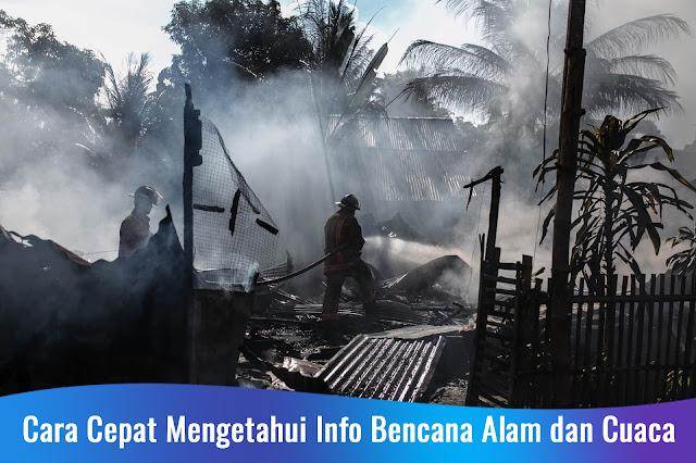 Cara Cepat Mengetahui Info Bencana Alam dan Cuaca