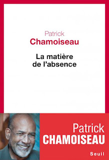 http://www.seuil.com/ouvrage/la-matiere-de-l-absence-patrick-chamoiseau/9782021105889?reader=1#page/1/mode/2up