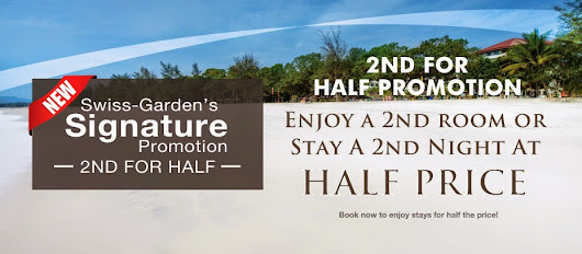 Swiss-Garden's Signature Promotion, 2nd For Half