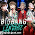 """Konser Terakhir BIGBANG Sebelum Wamil, """"Last Dance Tour"""" di Seoul!"""