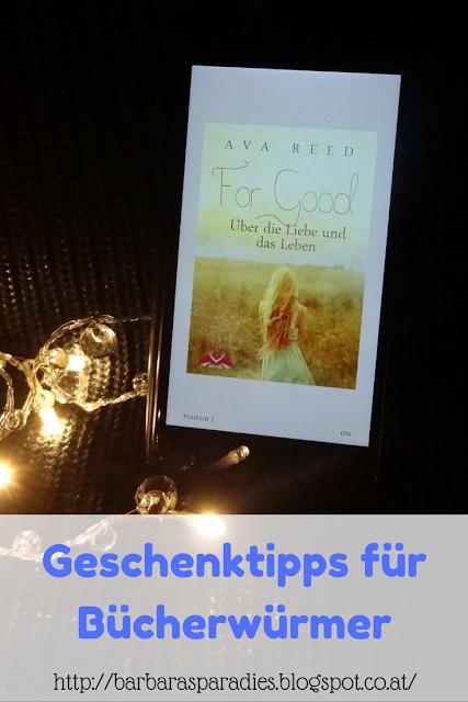 Geschenktipps für Bücherwürmer: For Good: Über die Liebe und das Leben von Ava Reed