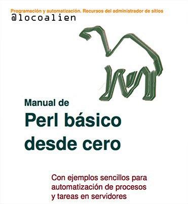 Manual de Perl básico desde cero – Hugo Maza M.