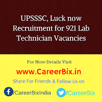 UPSSSC, Luck now Recruitment for 921 Lab Technician Vacancies