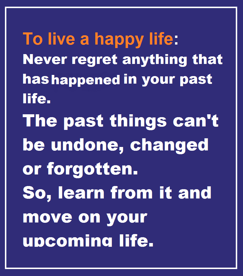 Live Life Happy Images 2: Quotes And Sayings: To Live A Happy Life