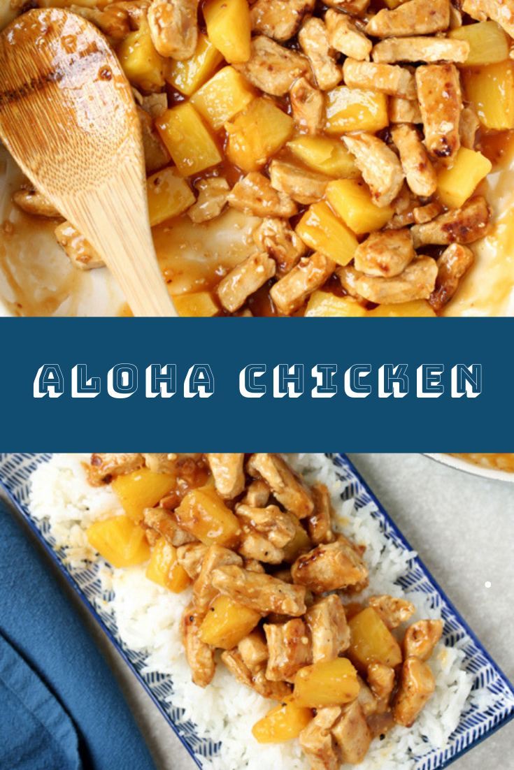 ALOHA CHICKEN RECIPE