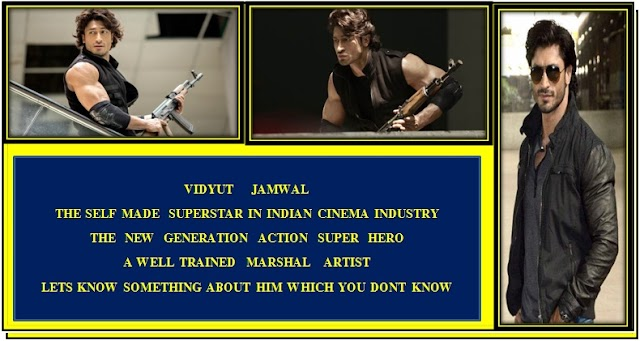 Unknown & Interesting things about the action super star Vidyut Jammwal | Biography of Vidyut Jammwal