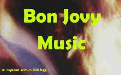Lirik You Want To Make A Memory Bon Jovi