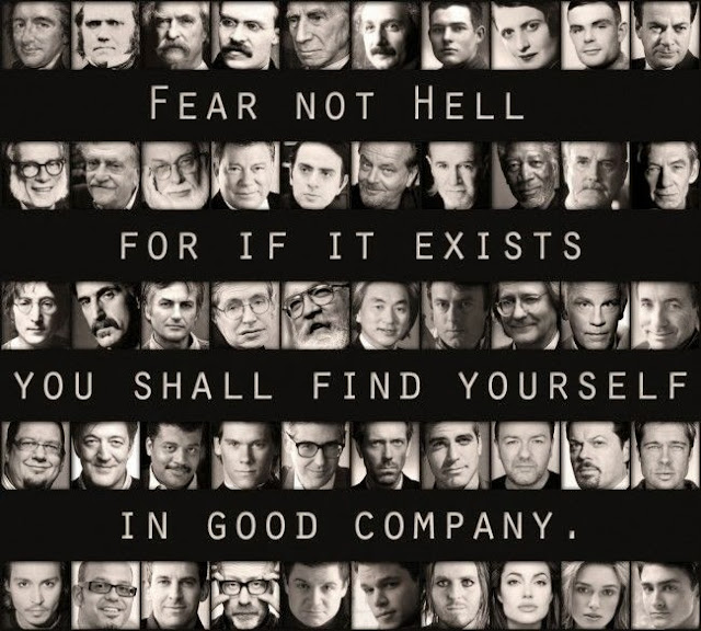 Funny meme picture - fear not hell for you shall find yourself in good company
