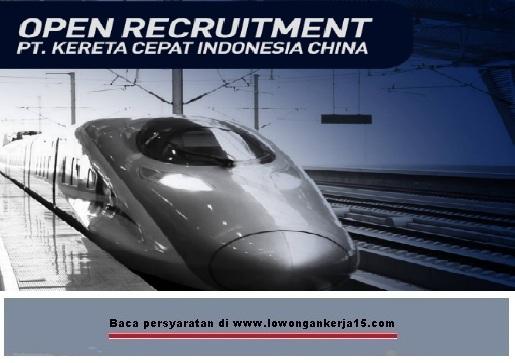 Lowongan Kereta cepat indonesia tahun 2017