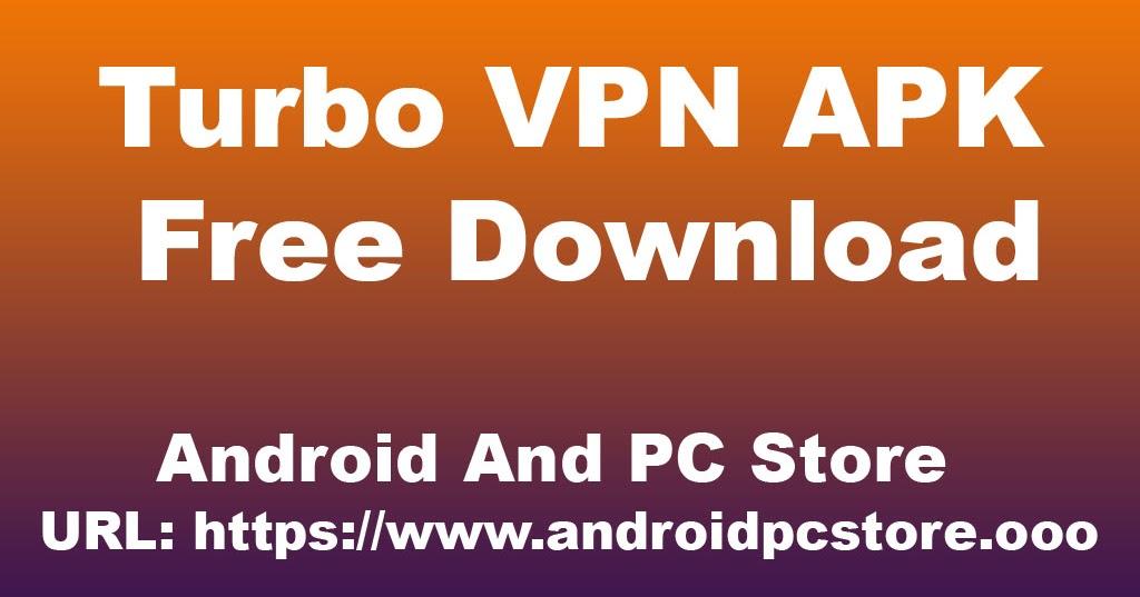 turbo vpn download link
