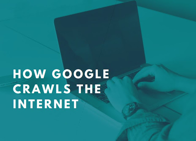 How Google Crawls the Internet