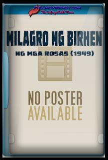 Milagro ng Birhen ng mga Rosas (1949)