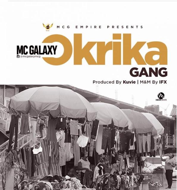 Mc Galaxy – Okrika (freestyle)