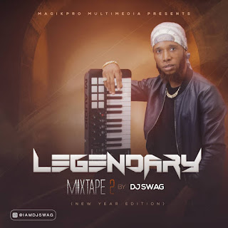 Download mixtape;Djswag-Legendary mixtape 1