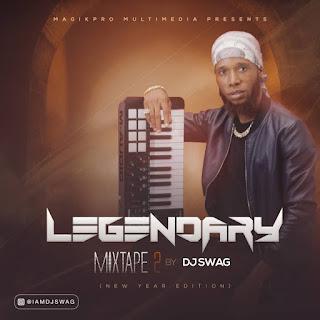 Download mixtape;Djswag-Legendary mixtape 1