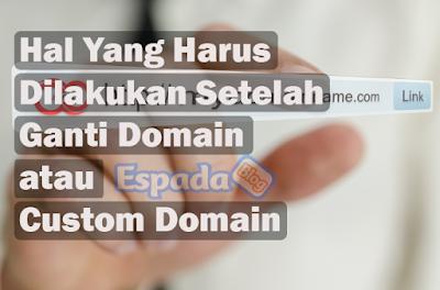 5+ Hal Yang Harus Kamu Lakukan Setelah Ganti Domain 5