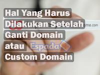5 Hal Yang Harus Kamu Lakukan Setelah Ganti Domain