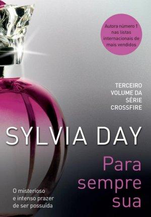News: Para Sempre Sua, de Sylvia Day 5