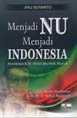Jual Buku Menjadi Nu Menjadi Indonesia | Toko Buku Aswaja Yogyakarta