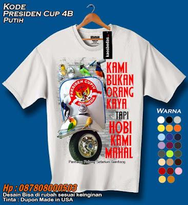 Kaos Presiden Cup 4B