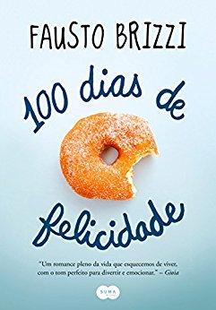 100 dias de felicidade - Fausto Brizzi