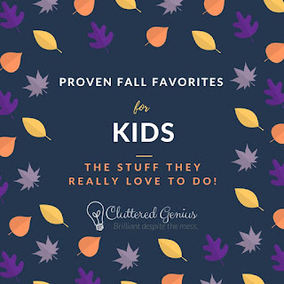 Blog With Friends, Fall Favorites | Proven Fall Favorites for Kids by Lydia of Cluttered Genius | Shared on www.BakingInATornado.com