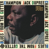 Champion Jack Dupree · Blues From the Gutter