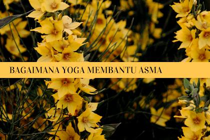 Bagaimana Yoga Membantu Asma