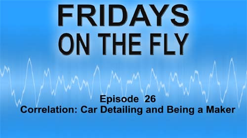 26 - Correlation: Car Detailing and Being a Maker