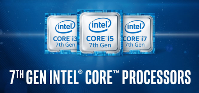 Why it's time to move to the new 7th Gen Intel Core Processors