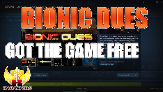 Bionic Dues, Got It For FREE ★ How To Get STEAM Games FREE