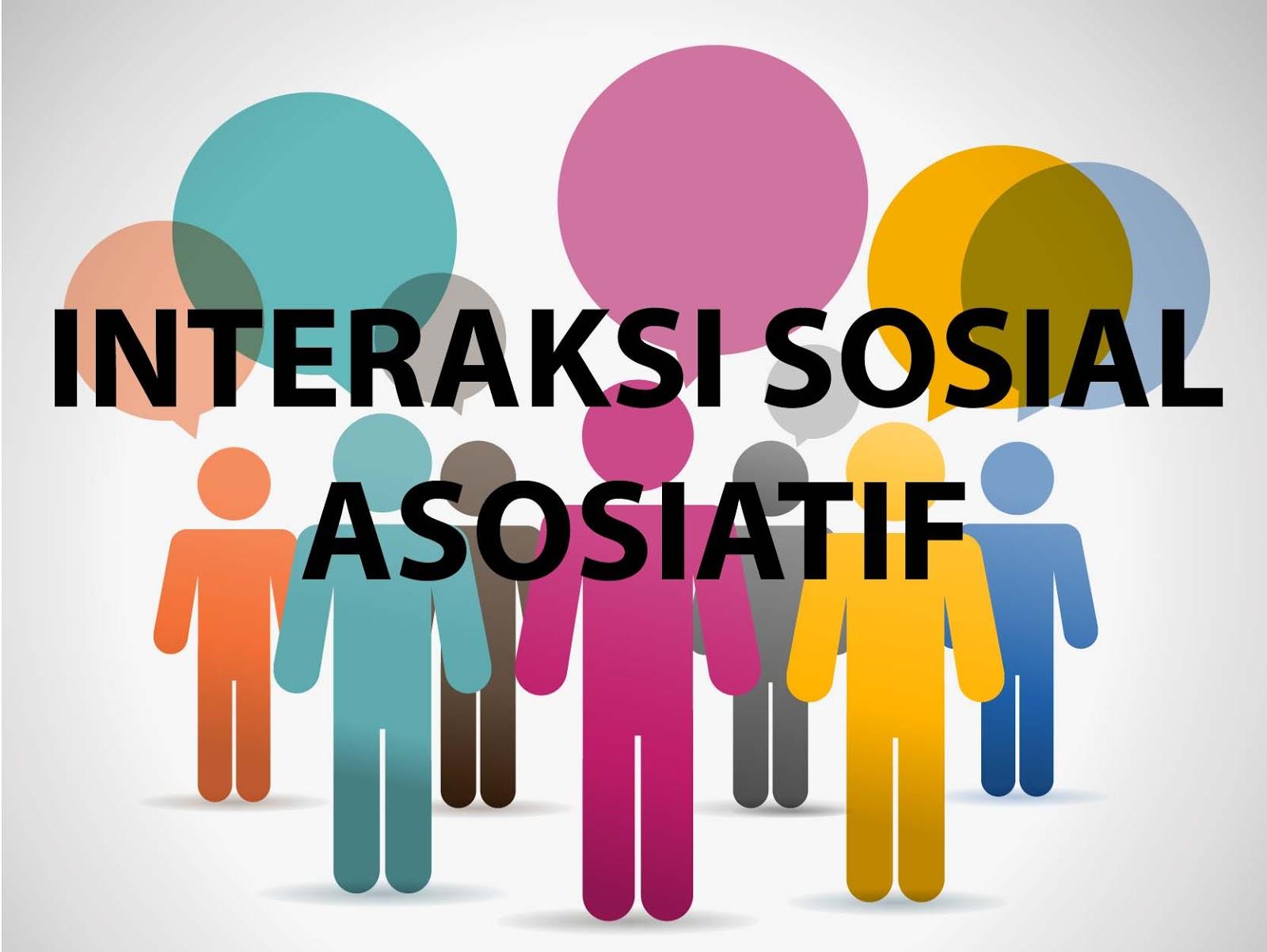 Pengertian Dan Bentuk Interaksi Sosial Asosiatif Beserta Contohnya