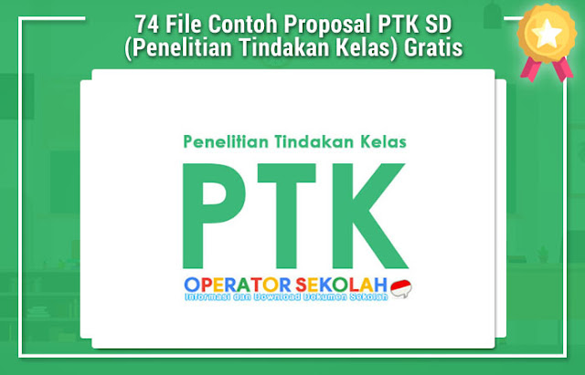 74 File Contoh Proposal PTK SD (Penelitian Tindakan Kelas) Download Gratis