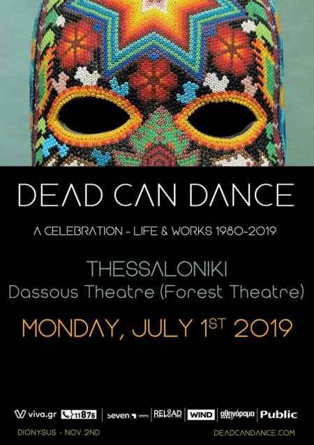 DEAD CAN DANCE: Δευτέρα 1 Ιουλίου στη Θεσσαλονίκη
