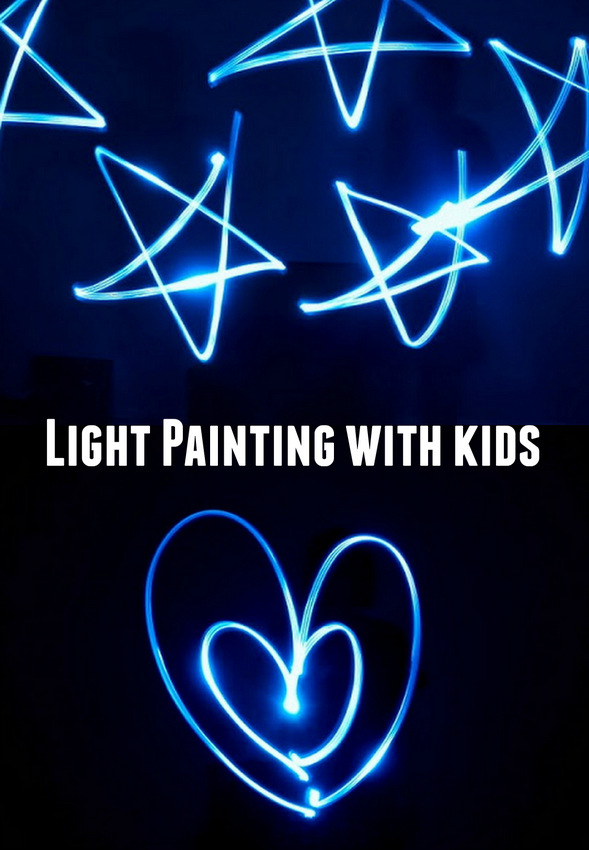 How to do light painting with kids- Easy and unique way to make art at night!