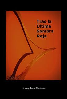 """""""Tras la última sombra roja"""" de Josep Boix Cisneros"""
