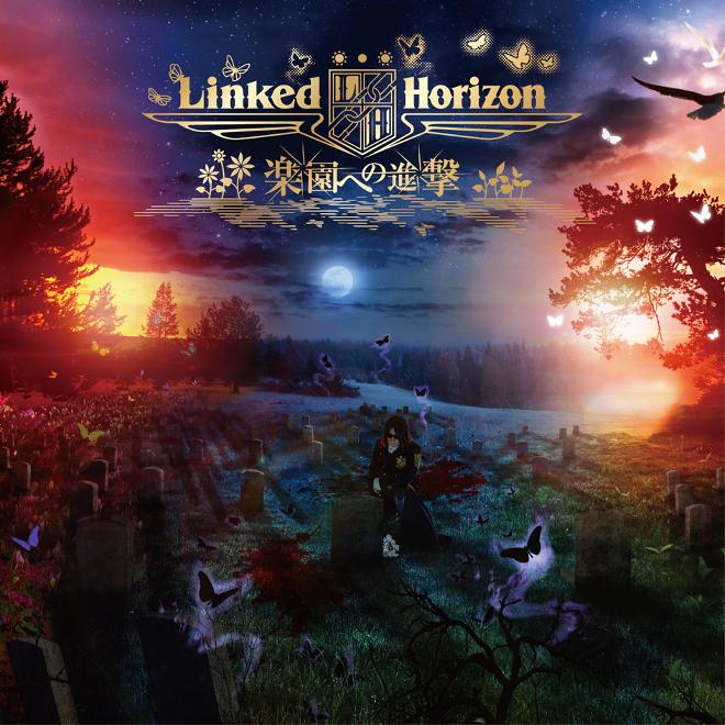 Linked Horizon - Shingeki no Kyojin