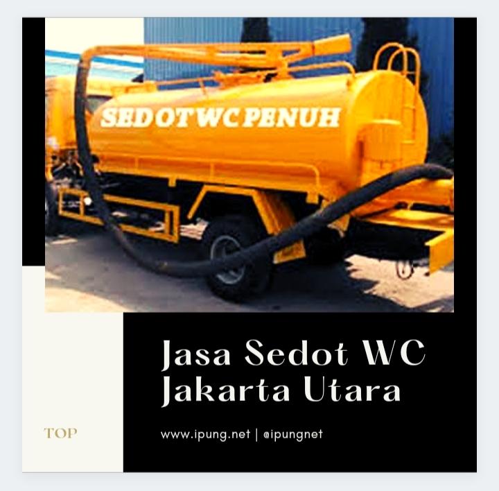 Jasa Sedot WC Jakarta Utara