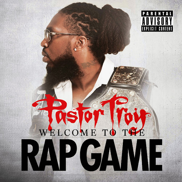 Pastor Troy - Welcome to the Rap Game  Cover