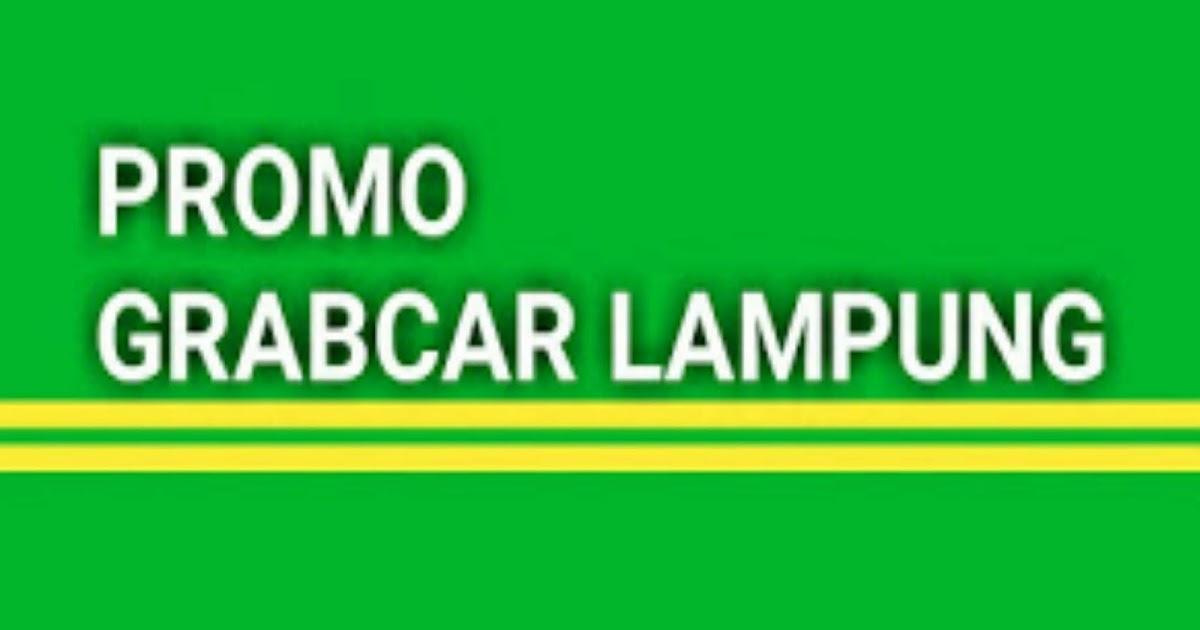 Kode Promo Grabcar Lampung Sudah Tahu File Belajar