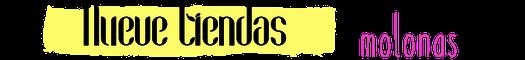 Letrero título nueve tiendas molonas