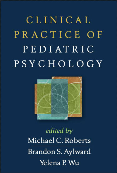 Clinical Practice of Pediatric Psychology, (2014) [PDF]