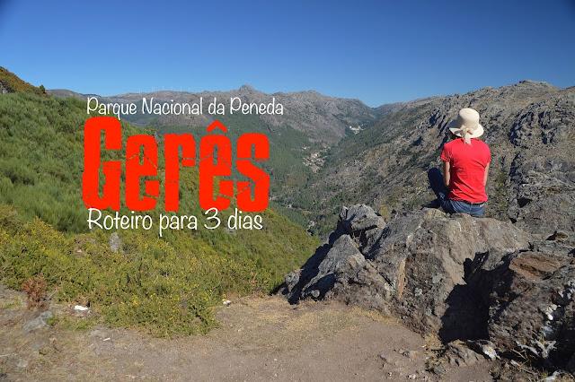 O que visitar no Gerês, Portugal