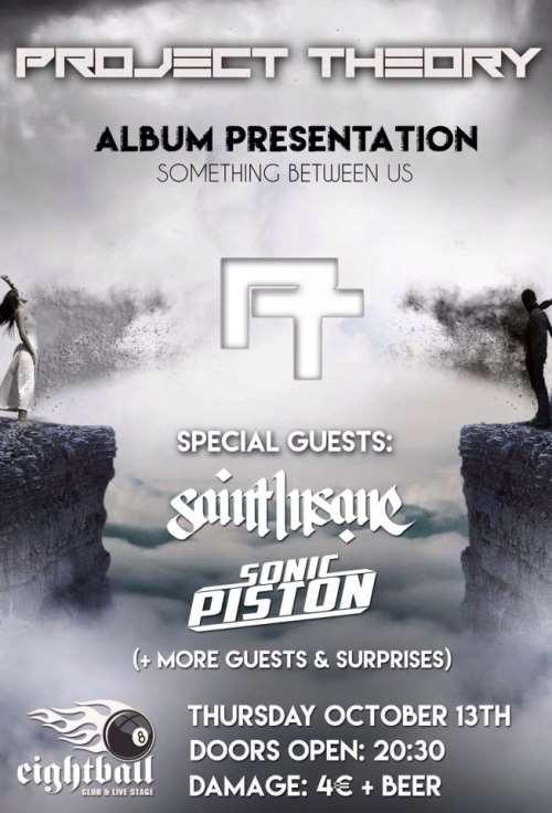 PROJECT THEORY: Πέμπτη 13 Οκτωβρίου live album presentation με guests τους Saint Insane και Sonic Piston