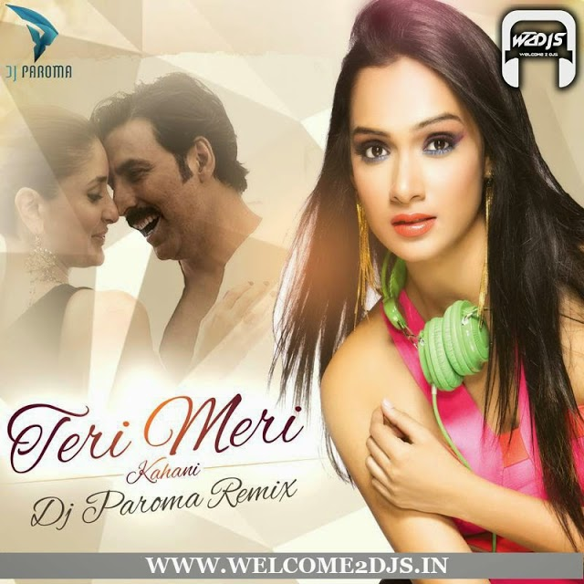 Social4djs Com Best Online Promoters India S Best Dj S Remixes Dj Promotions Free Downloads Download Teri Meri Kahani Gabbar Is Back Dj Paroma
