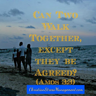 Can two walk together unless they be agreed? (Amos 3:3)