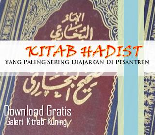 Download Kitab Hadits Paling Sering Dipelajari Di Pesantren